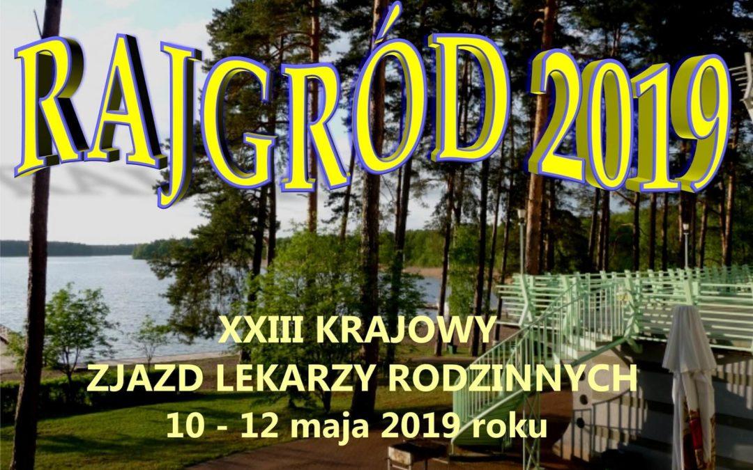 Zaproszenie dla Członków Federacji Zielonogórskiej Rajgród 2019