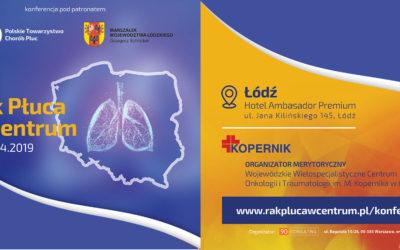 Zaproszenie na Konferencję dot. Raka Płuc organizowaną przez WWCOiT im. M. Kopernika w Łodzi