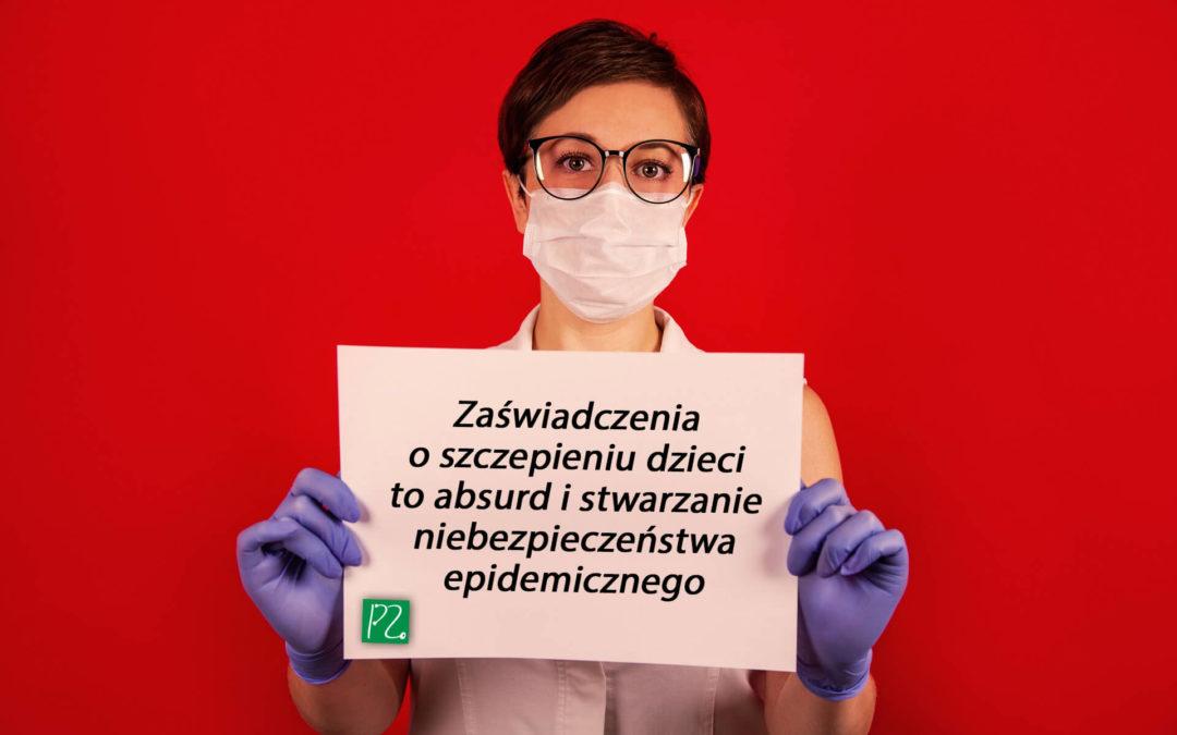 Zaświadczenia o szczepieniu dzieci to absurd i stwarzanie niebezpieczeństwa epidemicznego